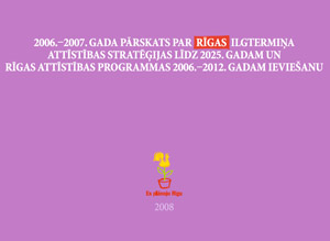 Survey on the Riga Municipal Activities in 2006 and 2007