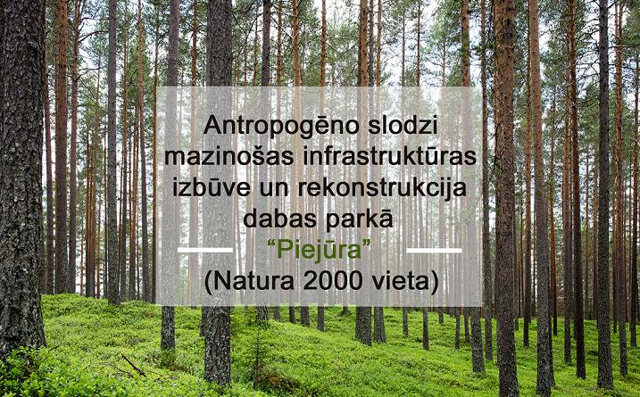 """CFLA ir apstiprinājusi RD PAD projektu """"Antropogēno slodzi mazinošas infrastruktūras izbūve un rekonstrukcija dabas parkā """"Piejūra"""" ( Nature 2000 vieta)"""""""
