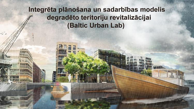 3D modelēšanas metodes degradēto teritoriju revitalizācijā un interaktīvās tehnoloģijas sabiedrības iesaistē
