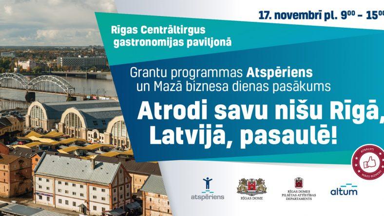Atrodi savu nišu Rīgā, Latvijā, Pasaulē!