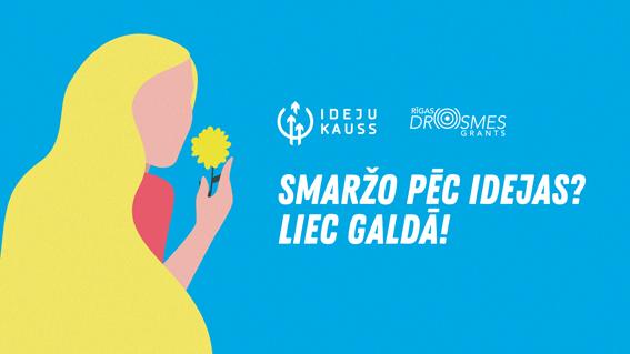 """Līdz 6. septembrim turpinās pieteikšanās konkursiem """"Ideju kauss"""" un """"Rīgas drosmes grants"""""""