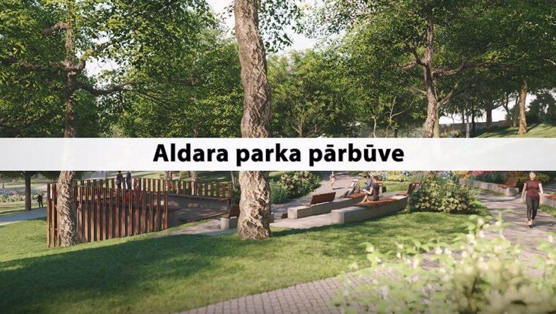 Aldara parks iegūst mūsdienīgas, kvalitatīvas publiskās ārtelpas aprises.